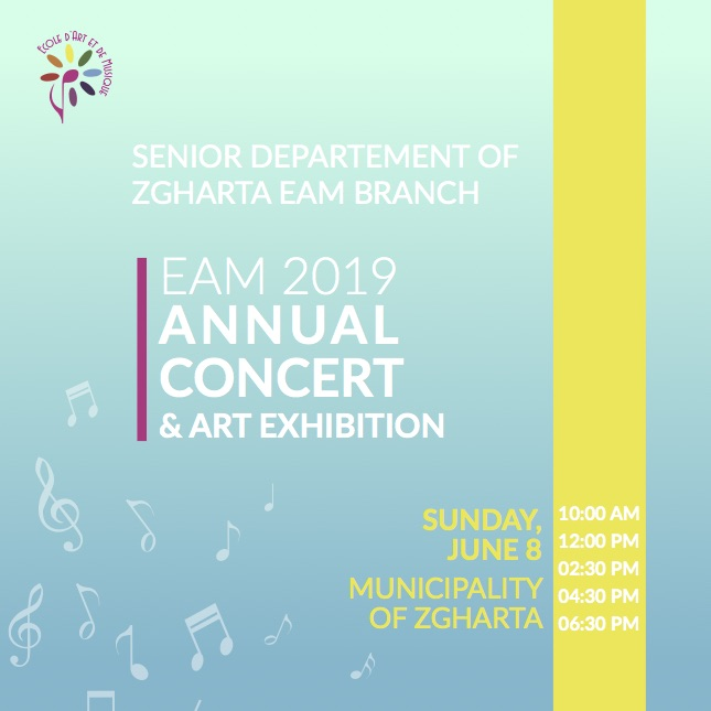 Upcoming event: EAM Zgharta 2019 Concert and Art Exhibition